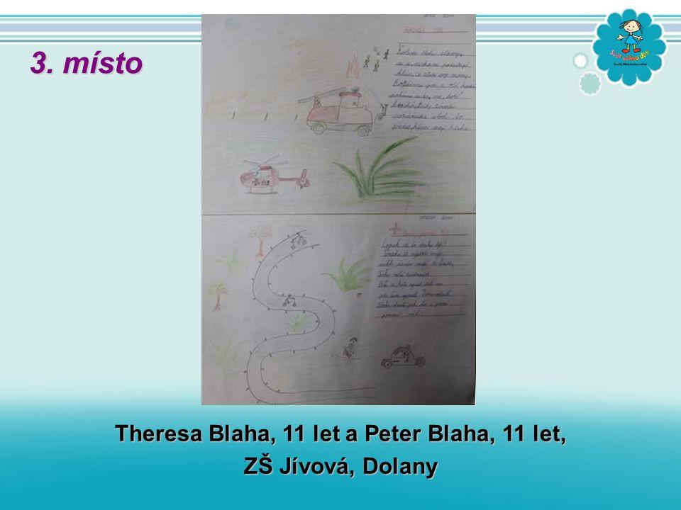 Theresa Blaha, 11 let a Peter Blaha, 11 let, ZŠ Jívová, Dolany 3. místo