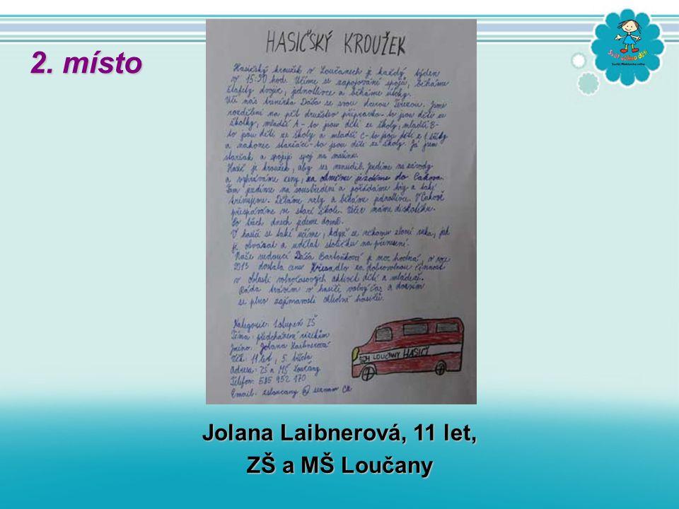 Jolana Laibnerová, 11 let, ZŠ a MŠ Loučany 2. místo
