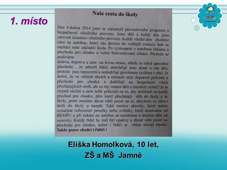 Eliška Homolková, 10 let, ZŠ a MŠ Jamné 1. místo
