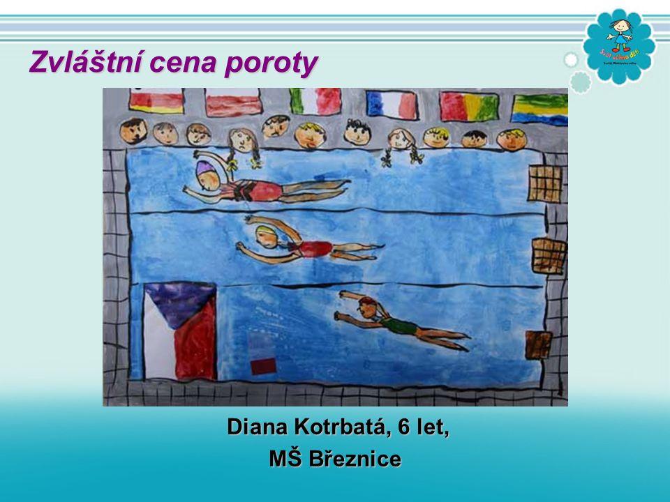 Diana Kotrbatá, 6 let, MŠ Březnice Zvláštní cena poroty