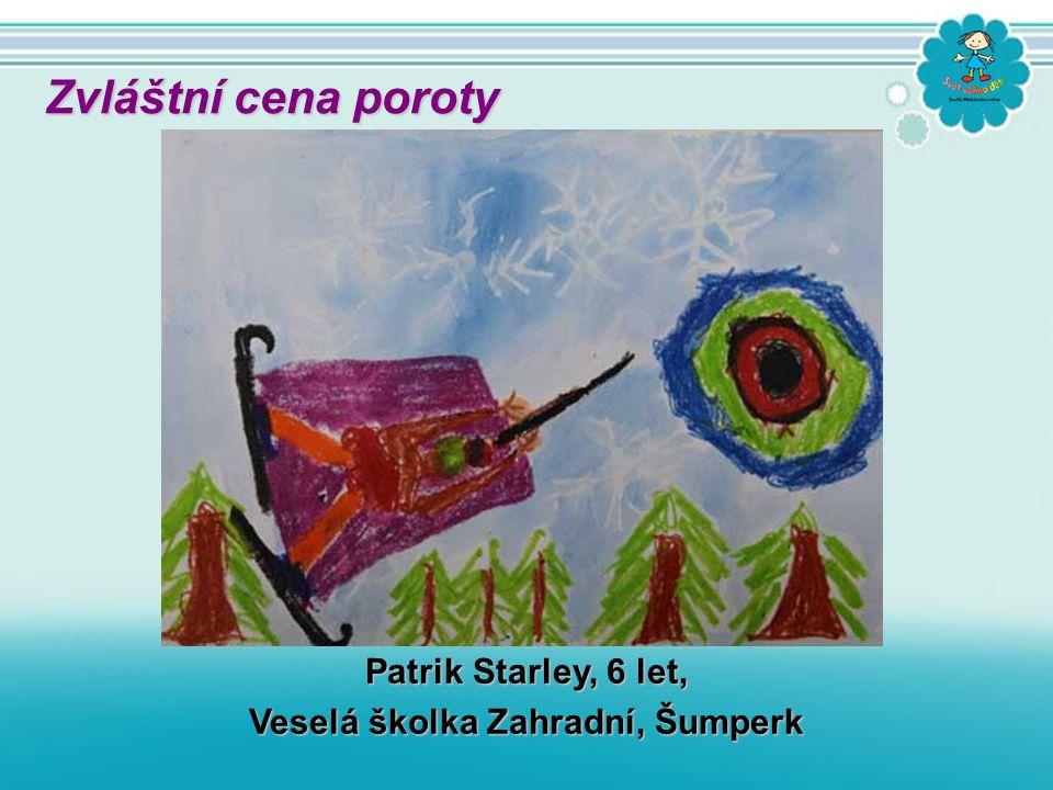 Patrik Starley, 6 let, Veselá školka Zahradní, Šumperk Zvláštní cena poroty