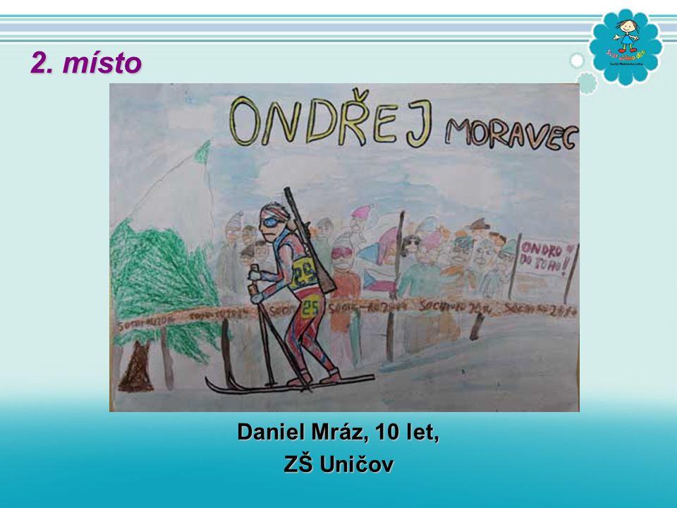 Daniel Mráz, 10 let, ZŠ Uničov 2. místo