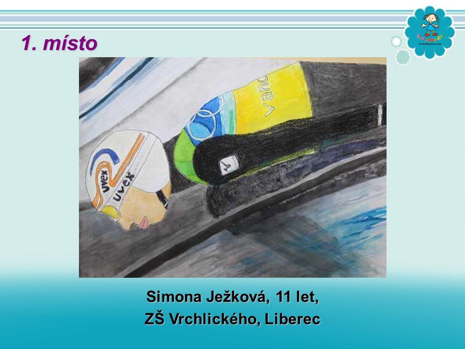 Simona Ježková, 11 let, ZŠ Vrchlického, Liberec 1. místo