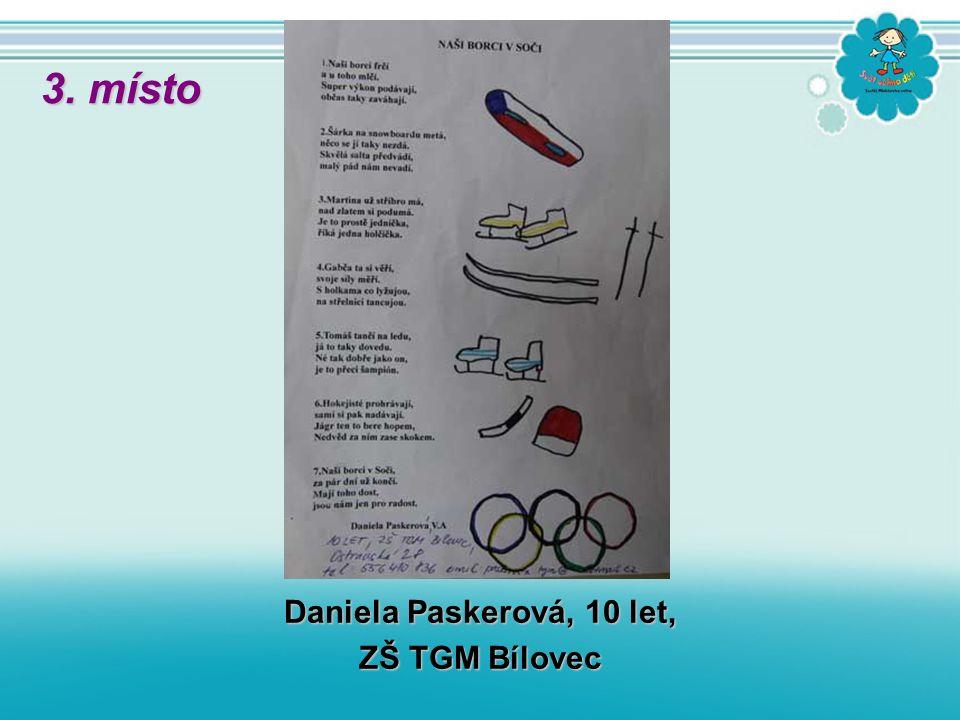 Daniela Paskerová, 10 let, ZŠ TGM Bílovec 3. místo