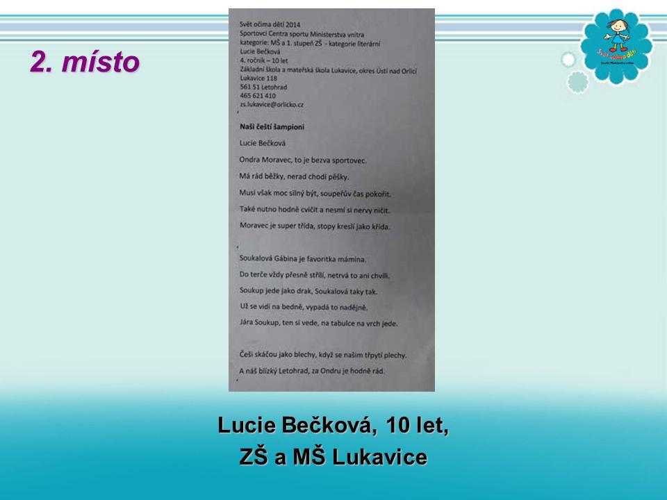 Lucie Bečková, 10 let, ZŠ a MŠ Lukavice 2. místo