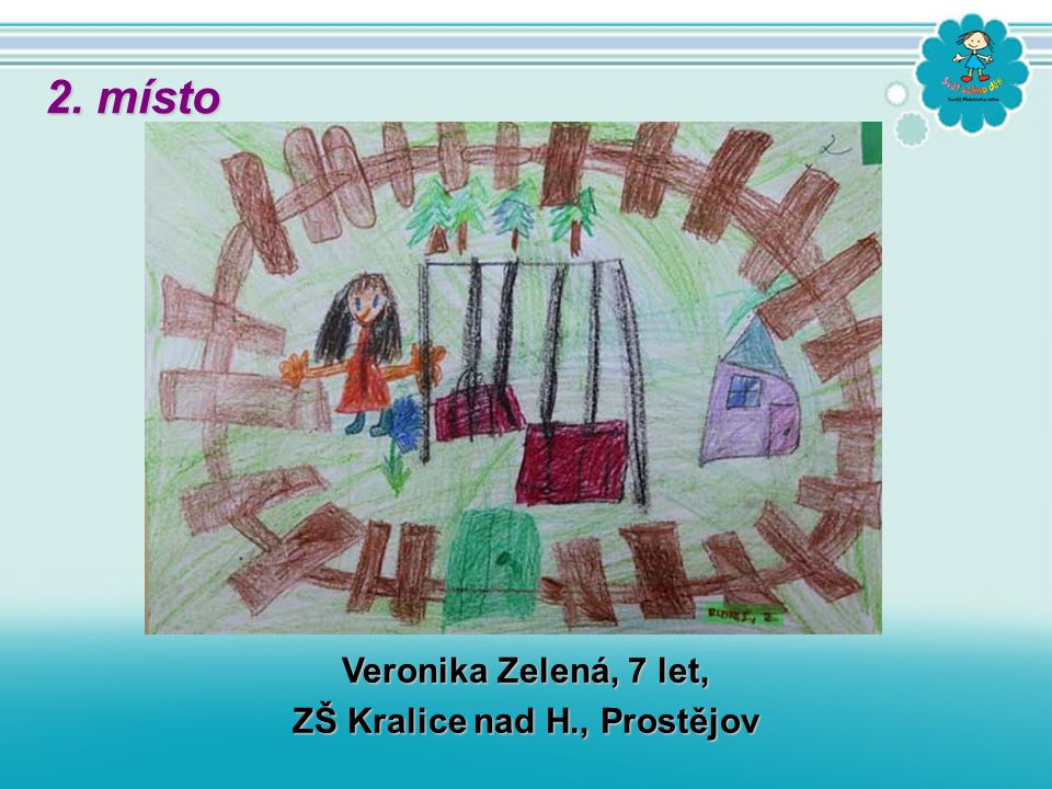 Veronika Zelená, 7 let, ZŠ Kralice nad H., Prostějov 2. místo