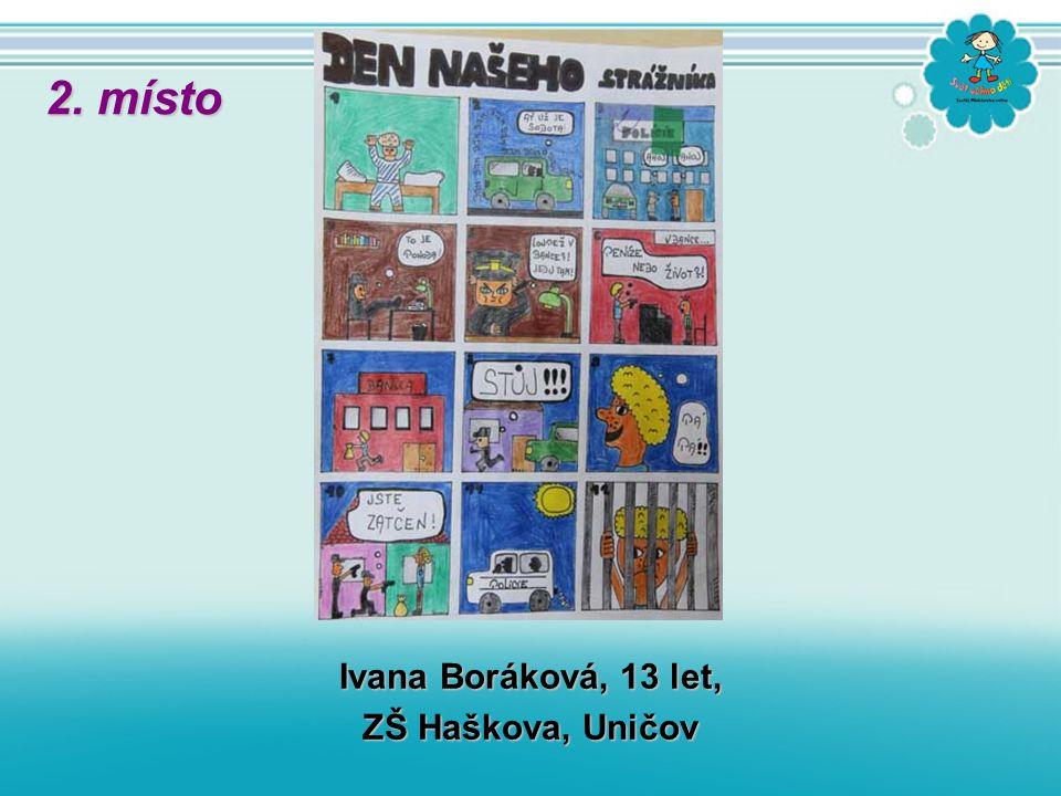 Ivana Boráková, 13 let, ZŠ Haškova, Uničov 2. místo
