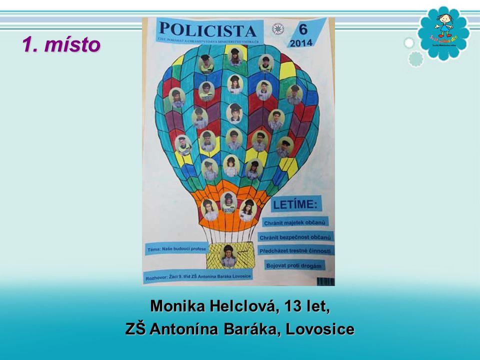 Monika Helclová, 13 let, ZŠ Antonína Baráka, Lovosice 1. místo