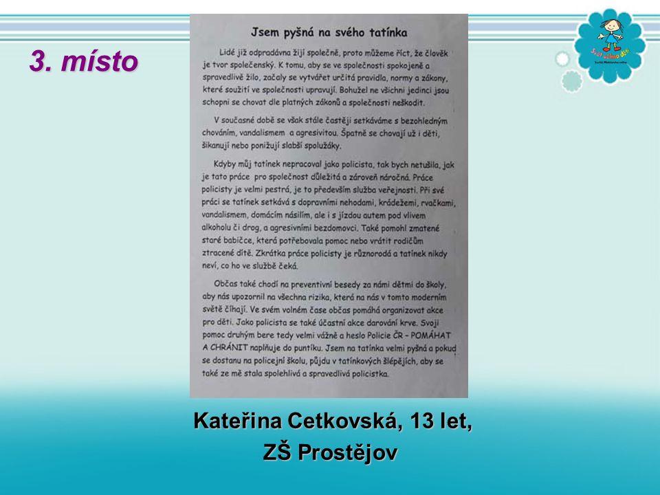 Kateřina Cetkovská, 13 let, ZŠ Prostějov 3. místo