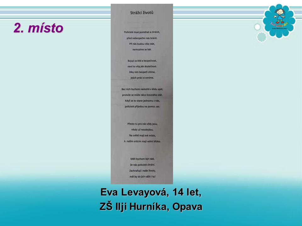 Eva Levayová, 14 let, ZŠ Ilji Hurníka, Opava 2. místo