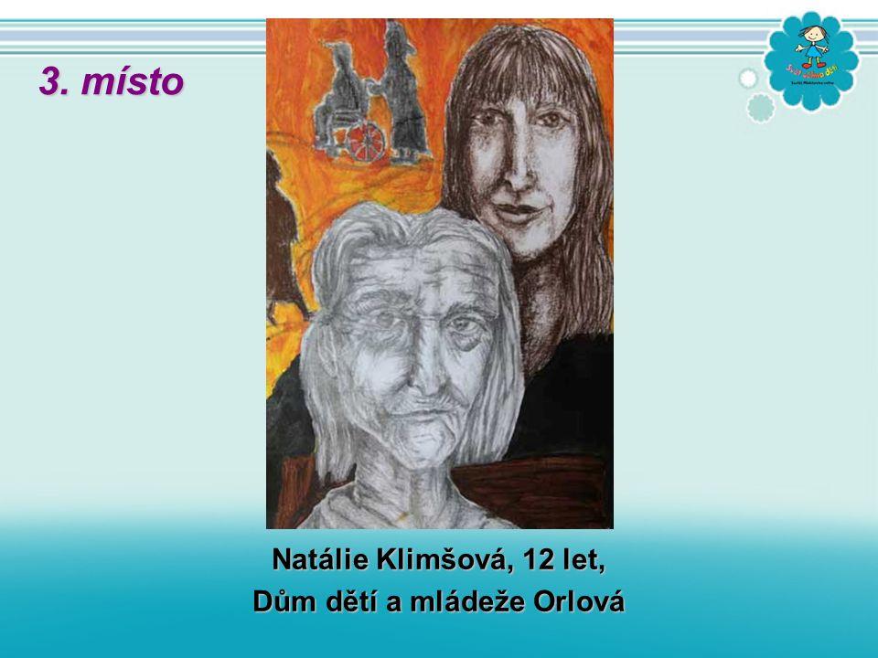 Natálie Klimšová, 12 let, Dům dětí a mládeže Orlová 3. místo