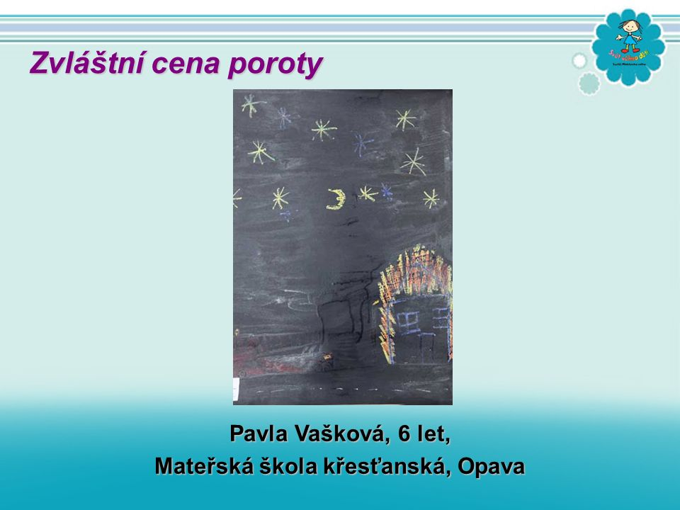 Beata Hanzlíčková, 6 let, Jan Grossmann 6, let, Ondřej Žilka, 6 let, MŠ Most Zvláštní cena poroty