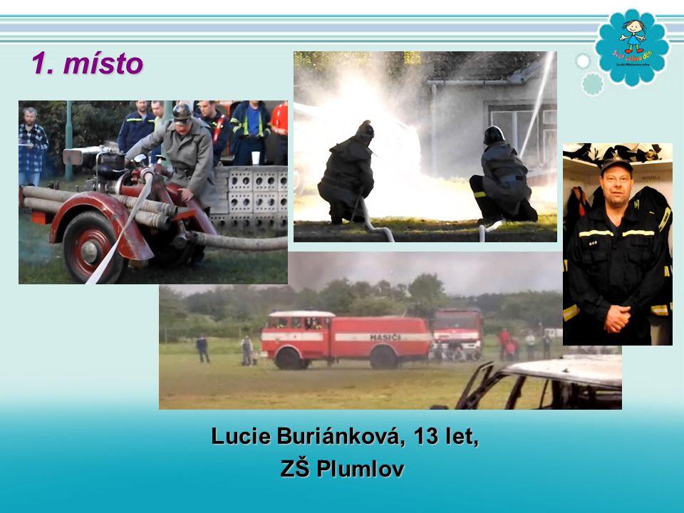 Lucie Buriánková, 13 let, ZŠ Plumlov 1. místo