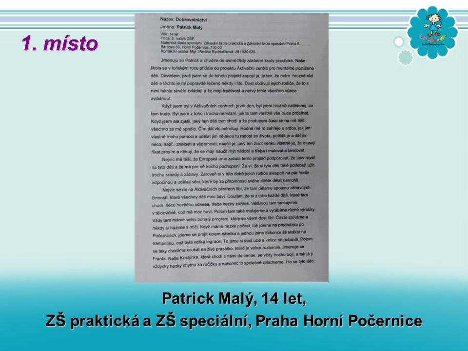 Patrick Malý, 14 let, ZŠ praktická a ZŠ speciální, Praha Horní Počernice 1. místo