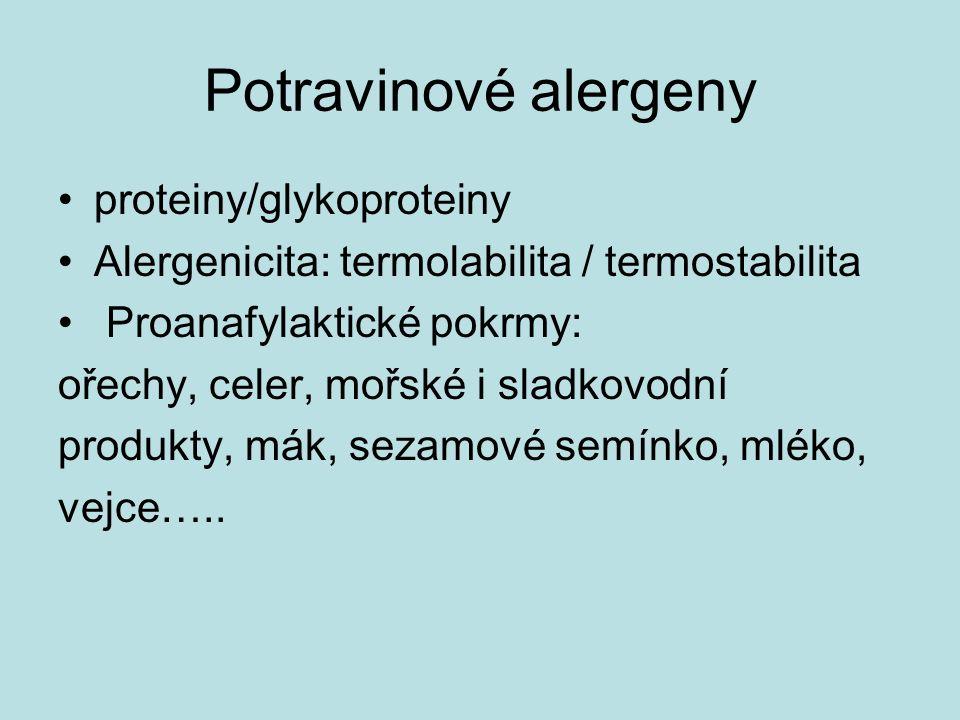Potravinové alergeny proteiny/glykoproteiny Alergenicita: termolabilita / termostabilita Proanafylaktické pokrmy: ořechy, celer, mořské i sladkovodní produkty, mák, sezamové semínko, mléko, vejce…..