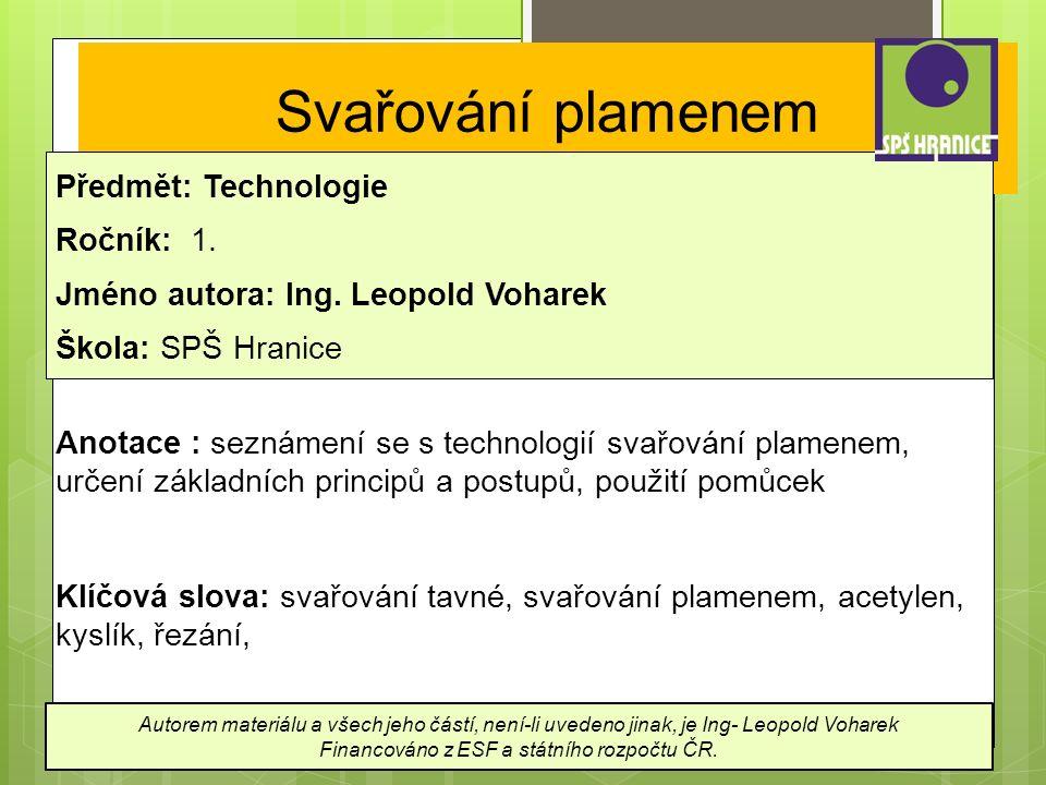 Svařování plamenem Předmět: Technologie Ročník: 1.