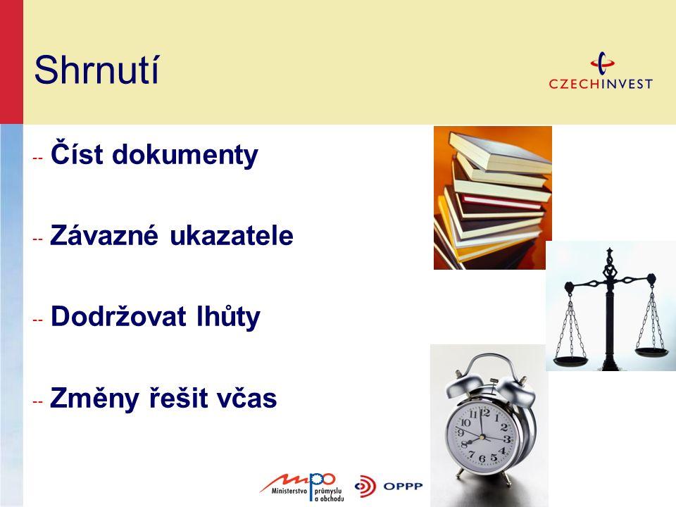 Shrnutí ╌ Číst dokumenty ╌ Závazné ukazatele ╌ Dodržovat lhůty ╌ Změny řešit včas