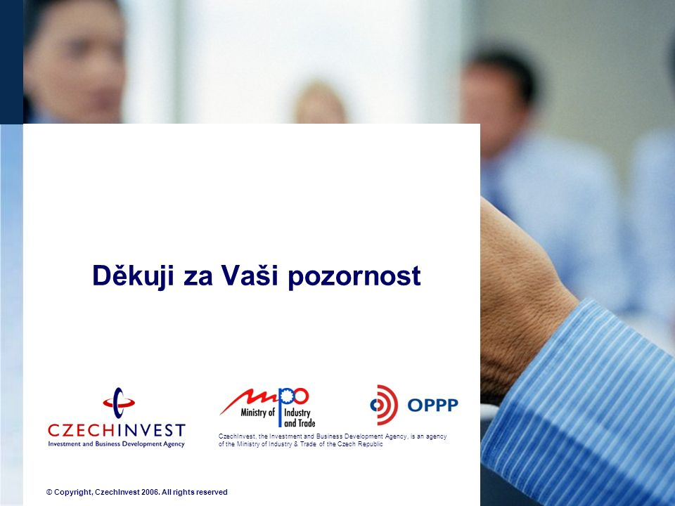 CzechInvest, the Investment and Business Development Agency, is an agency of the Ministry of Industry & Trade of the Czech Republic © Copyright, Czech