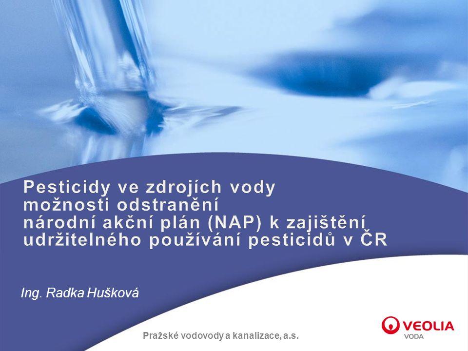 Pražské vodovody a kanalizace, a.s. Ing. Radka Hušková