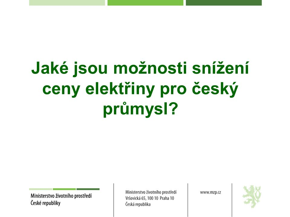 Jaké jsou možnosti snížení ceny elektřiny pro český průmysl