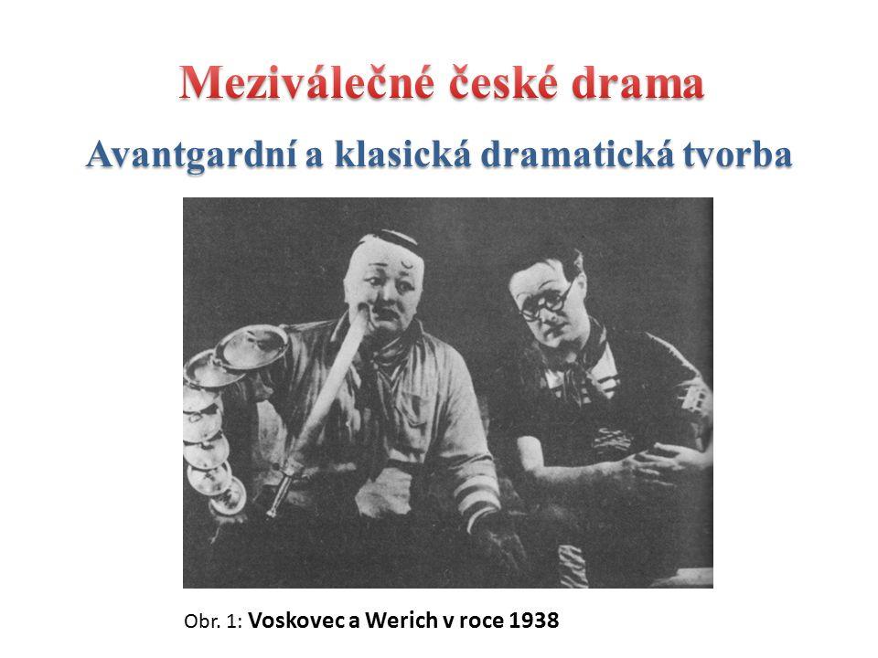 Obr. 1: Voskovec a Werich v roce 1938