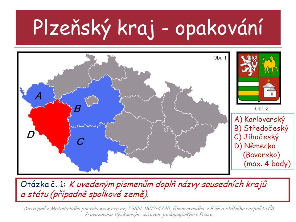 Plzeňský kraj - opakování Otázka č.2: K uvedeným zkratkám doplň názvy okresů plzeňského kraje.