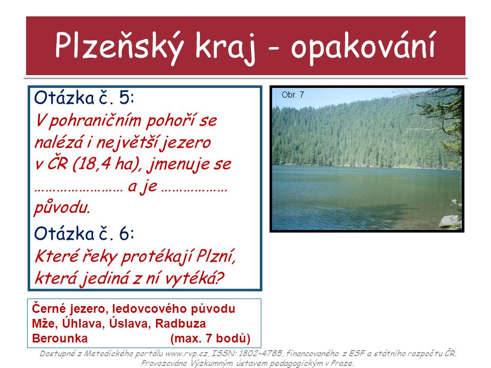 Otázka č.7: V hlavním městě Plzni nalezneme (pojmenuj obrázky).