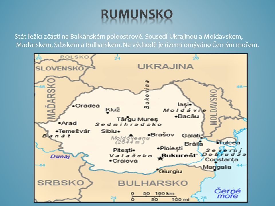 Stát ležící zčásti na Balkánském poloostrově. Sousedí Ukrajinou a Moldavskem, Maďarskem, Srbskem a Bulharskem. Na východě je území omýváno Černým moře