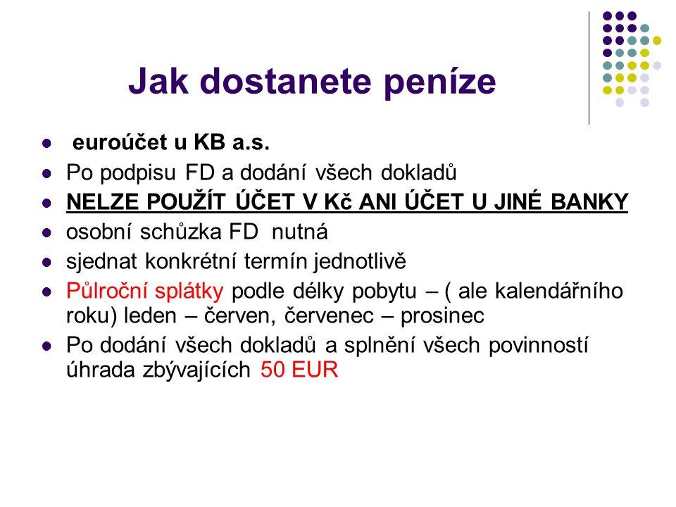 Jak dostanete peníze euroúčet u KB a.s.