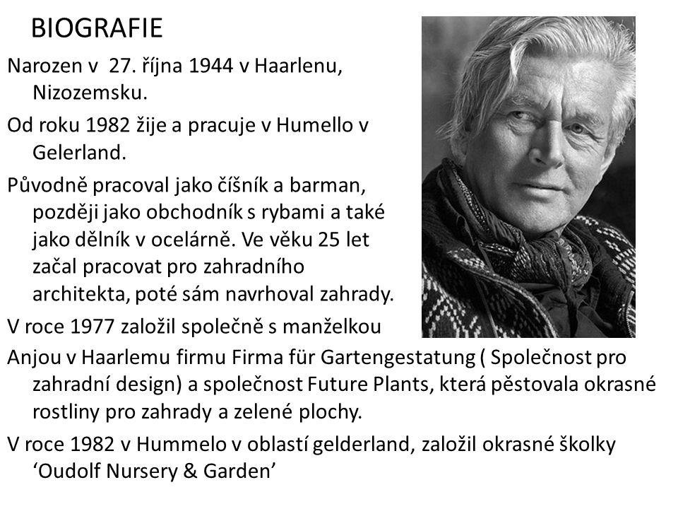 BIOGRAFIE Narozen v 27. října 1944 v Haarlenu, Nizozemsku.
