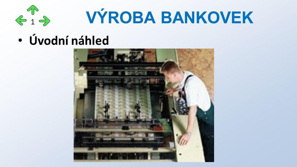 Úvodní náhled VÝROBA BANKOVEK 1