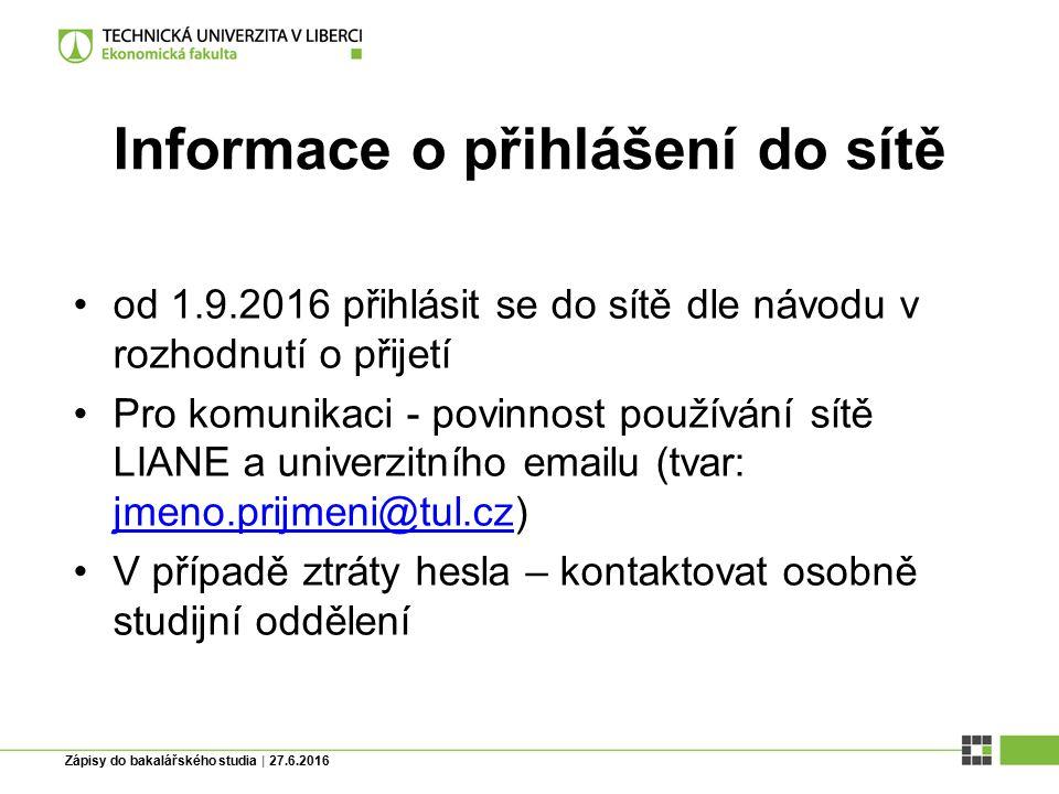 Zápisy do bakalářského studia | 27.6.2016 Informace o identifikačních průkazech Povinnost používání identifikačního průkazu –ISIC –Průkaz studenta TUL s čipem –Průkaz studenta bez čipu Informace: http://www.ef.tul.cz/upload/files/zadost_o_vydani_identifikacniho_prukazu _studenta_2.pdf http://www.ef.tul.cz/upload/files/zadost_o_vydani_identifikacniho_prukazu _studenta_2.pdf Kartové středisko (úřední hodiny od října 2016) Pondělí 13:00 – 15:00 Budova F (Studentské náměstí) – naproti menze Pořízení fotografií – hodinu po zápise do studia