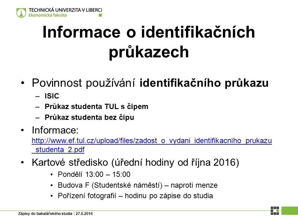Zápisy do bakalářského studia | 27.6.2016 Odkazy na důležité webové stránky Katedrové stránky (informace, kontakty na pracovníky) http://www.ef.tul.cz/index.php?content=26 http://www.ef.tul.cz/index.php?content=26 Aktuality: http://www.ef.tul.cz/index.phphttp://www.ef.tul.cz/index.php Studijní oddělení: http://www.ef.tul.cz/index.php?content=60http://www.ef.tul.cz/index.php?content=60 Studijní plány: http://www.ef.tul.cz/index.php?content=58http://www.ef.tul.cz/index.php?content=58 Vnitřní normy http://www.ef.tul.cz/index.php?content=10http://www.ef.tul.cz/index.php?content=10 Formuláře ke stažení (žádosti, potvrzení..): http://www.ef.tul.cz/index.php?content=101 http://www.ef.tul.cz/index.php?content=101 Studijní a zkušební řád: http://www.ef.tul.cz/upload/hardcopy/studijni-a-zkusebni- rad-tul.pdf http://www.ef.tul.cz/upload/hardcopy/studijni-a-zkusebni- rad-tul.pdf Katedrové stránky (informace, kontakty na pracovníky) http://www.ef.tul.cz/index.php?content=26 http://www.ef.tul.cz/index.php?content=26 Aktuality: http://www.ef.tul.cz/index.phphttp://www.ef.tul.cz/index.php Studijní oddělení: http://www.ef.tul.cz/index.php?content=60http://www.ef.tul.cz/index.php?content=60 Studijní plány: http://www.ef.tul.cz/index.php?content=58http://www.ef.tul.cz/index.php?content=58 Vnitřní normy http://www.ef.tul.cz/index.php?content=10http://www.ef.tul.cz/index.php?content=10 Formuláře ke stažení (žádosti, potvrzení..): http://www.ef.tul.cz/index.php?content=101 http://www.ef.tul.cz/index.php?content=101 Studijní a zkušební řád: