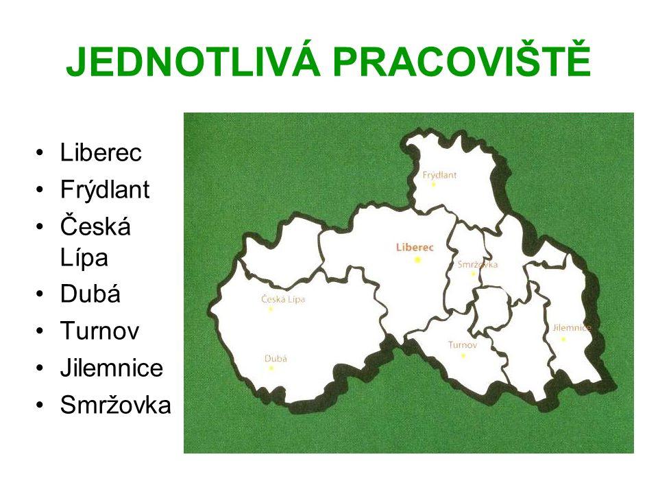 JEDNOTLIVÁ PRACOVIŠTĚ Liberec Frýdlant Česká Lípa Dubá Turnov Jilemnice Smržovka