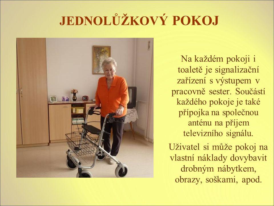 JEDNOLŮŽKOVÝ POKOJ Na každém pokoji i toaletě je signalizační zařízení s výstupem v pracovně sester.