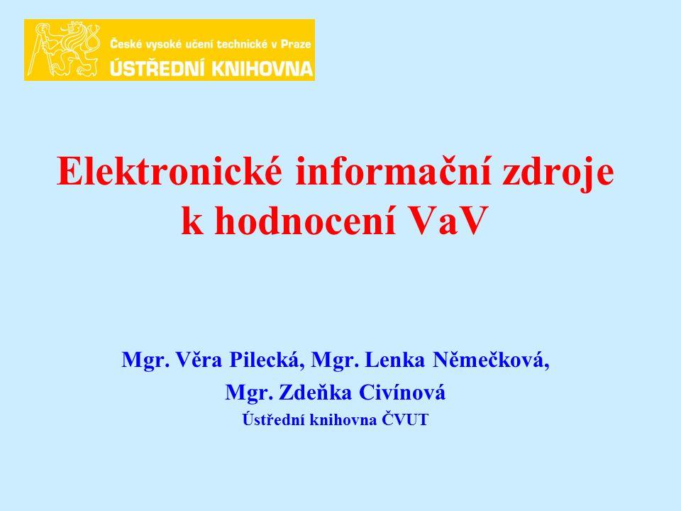Elektronické informační zdroje k hodnocení VaV Mgr.