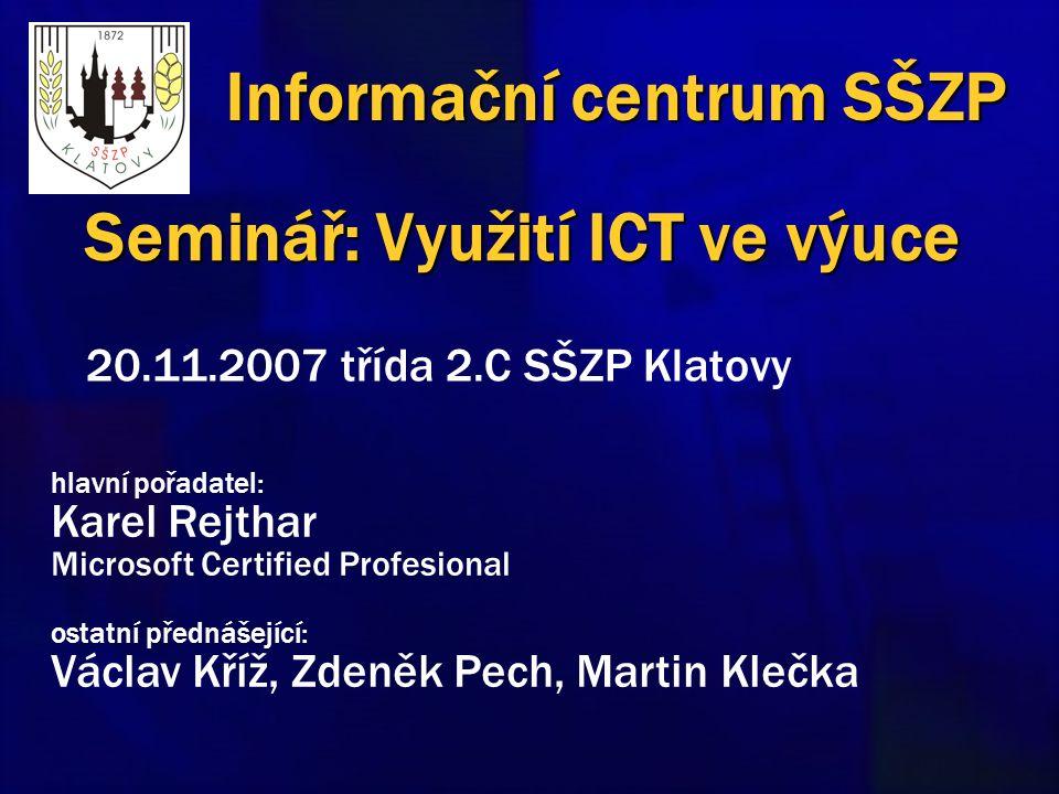 Prezentace nových moderních ICT nástrojů pro školy SSŠ Plzeň Martin Klička
