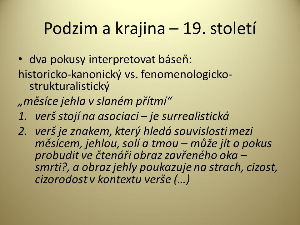 Podzim a krajina – 19. století dva pokusy interpretovat báseň: historicko-kanonický vs.