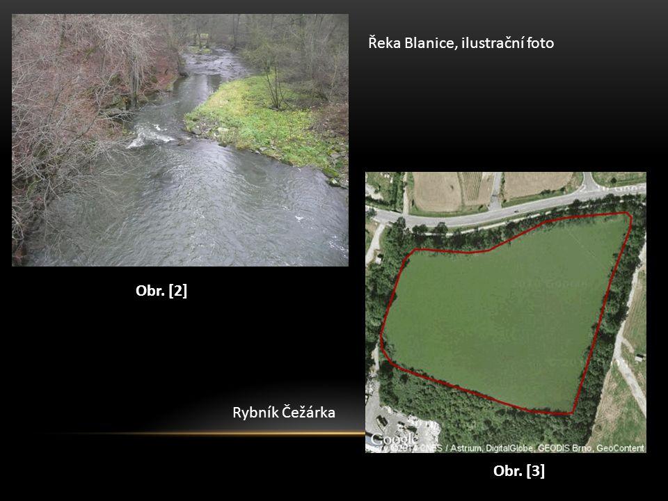 Obr. [2] Obr. [3] Řeka Blanice, ilustrační foto Rybník Čežárka