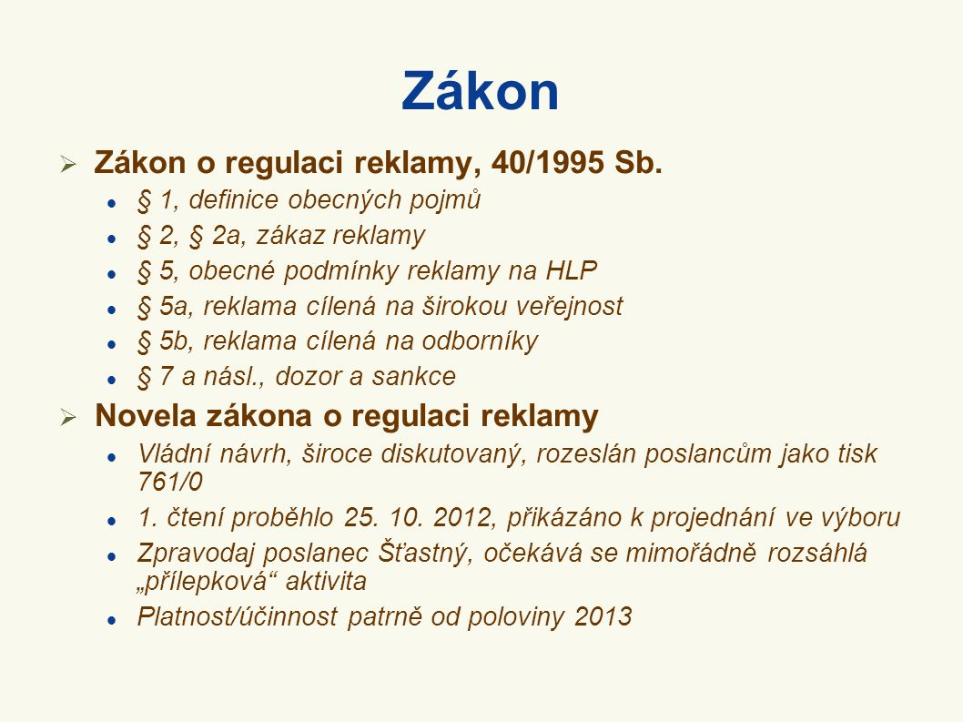Zákon  Zákon o regulaci reklamy, 40/1995 Sb.