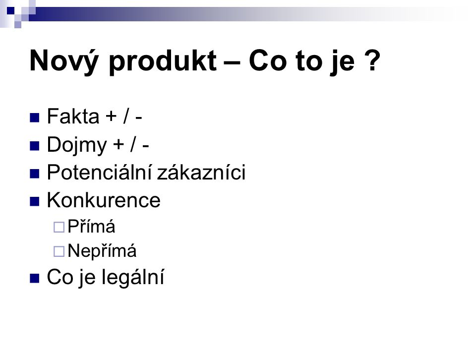 Nový produkt – Co to je .