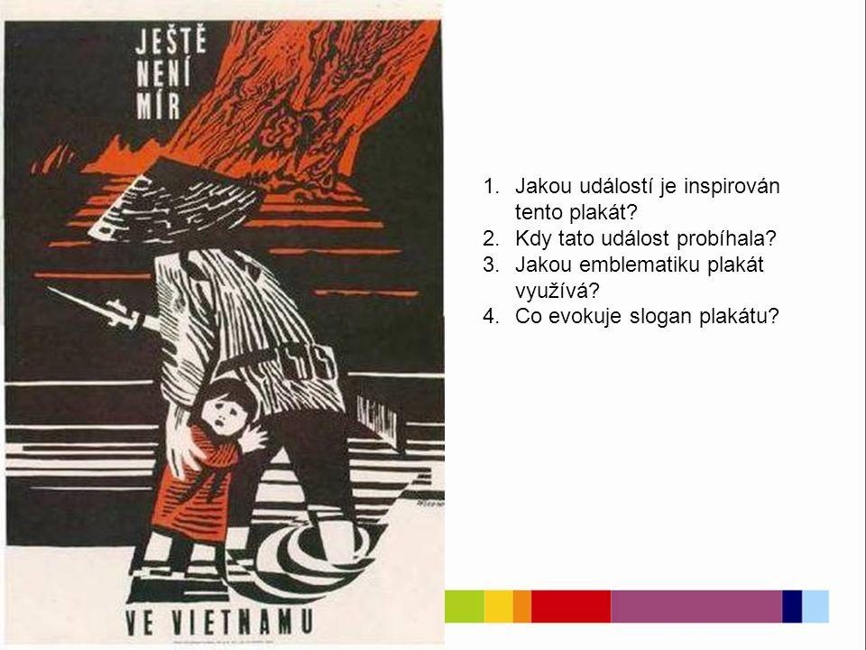 70. léta 1.Jakou událost připomíná tento plakát? 2.Opět si všímejte emblematiky plakátu!