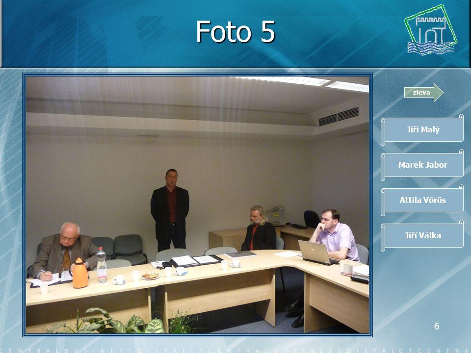 5 Foto 4 zleva Marek Jabor Attila Vörös Jiří Válka Josef Svoboda