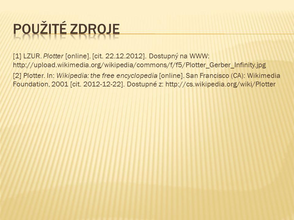 [1] LZUR. Plotter [online]. [cit. 22.12.2012].