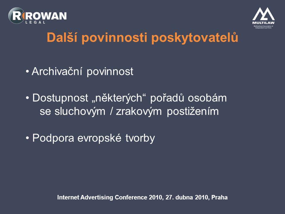 Další povinnosti poskytovatelů Internet Advertising Conference 2010, 27.