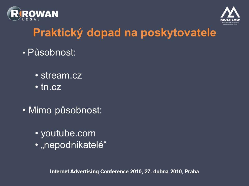 Praktický dopad na poskytovatele Internet Advertising Conference 2010, 27.