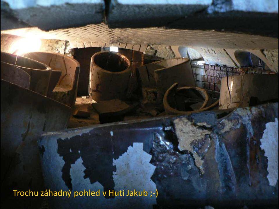 Trochu záhadný pohled v Huti Jakub ;-)