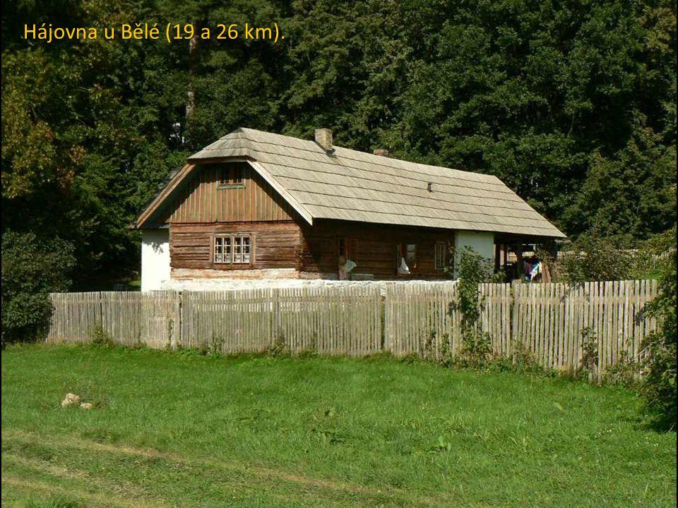 Hájovna u Bělé (19 a 26 km).