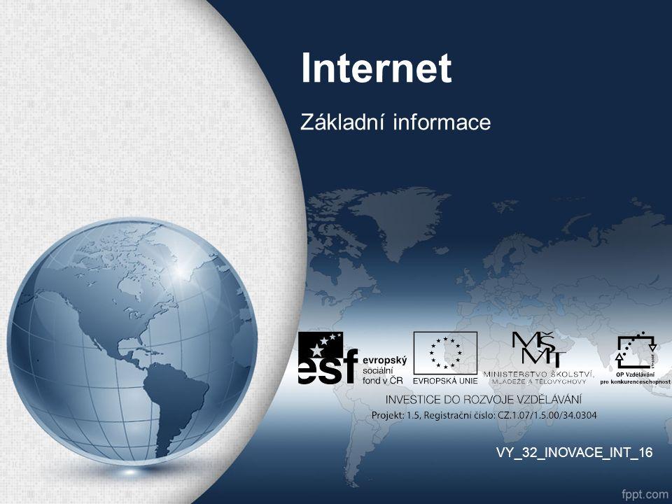 Internet INTERconnected NETworks Celosvětově propojená počítačová síť Základy – síť ARPANET