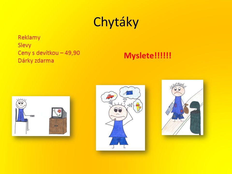 Chytáky Reklamy Slevy Ceny s devítkou – 49,90 Dárky zdarma Myslete!!!!!!